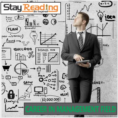 CAREER IN MANAGEMENT FIELD-STAYREADING